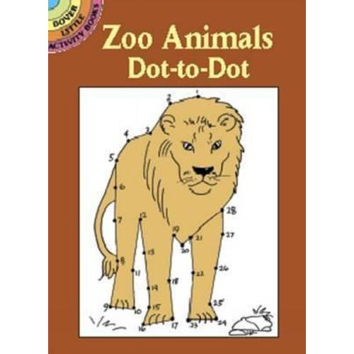 Zoo Animals Dot to Dot by Barbara Soloff Levy