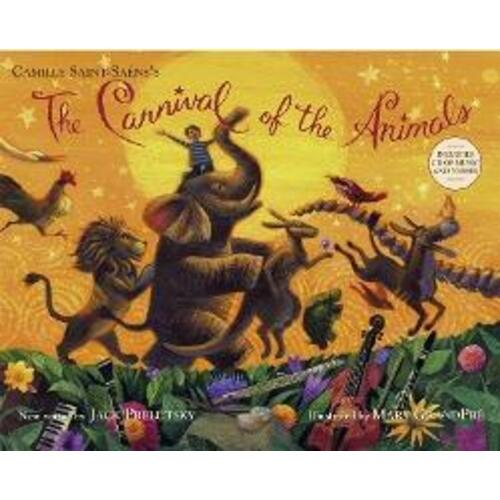 The Carnival of the Animals by Jack Prelutsky