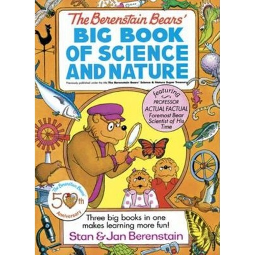 Berenstain Bears' Big Book of Science and Nature by Berenstain