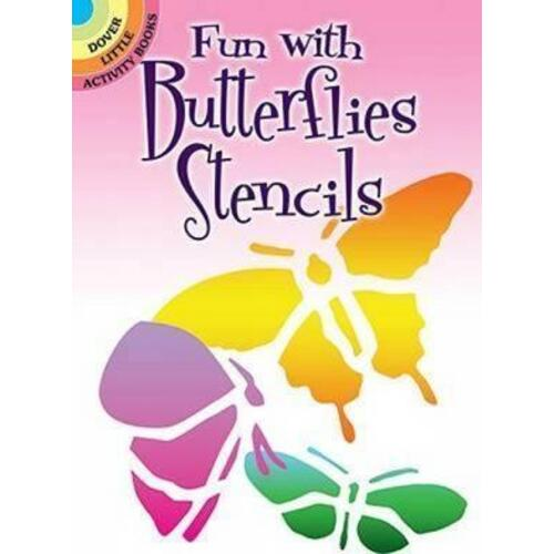 Fun with Butterflies Stencils by Sue Brooks
